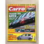 Revista Carro 114 Strada Audi A8 Gol Honda Fit Bmw Z4 223a