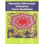 Livro Equações Diferenciais Ordinárias: Teoria Qualitativ