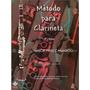 Livro Método Para Clarineta 1º Parte Nabor P. Camargo