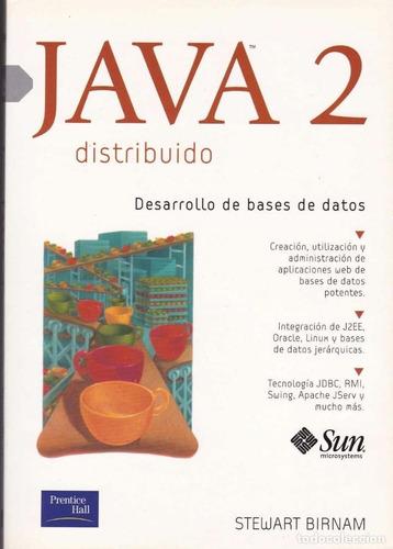 Libro Java 2 Distribuido - Birman - Prentice Hall Usado
