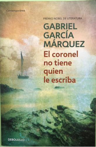 El Coronel No Tiene Quien Le Escriba Por Gabriel García M.