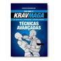 Livro Krav Maga Técnicas Avançadas