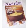 Revista Claudia Cozinha Nº 466 Julho 2000 Foundue
