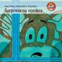 Surpresa Na Sombra Coleção Mico Maneco 2 ª Edição
