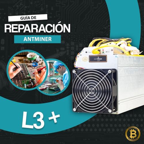 Manual De Reparación (español) Antminer L3+