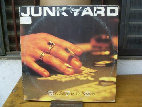 Lp Sixes, Sevens & Nines # Junk Yard Original