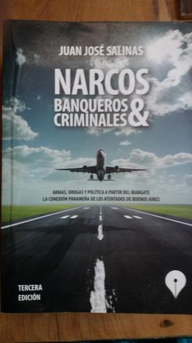 Narcos Banqueros Y Criminales De Juan J Salinas 2016