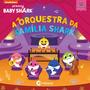 Livro Infantil Baby Shark A Orquestra Da Família Shark
