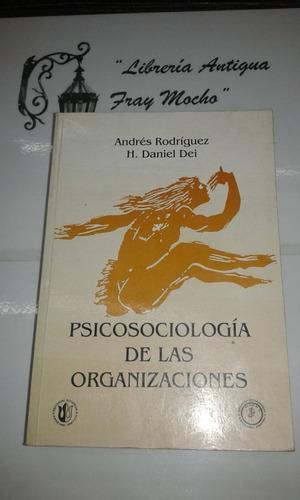 Psicosociologia De Las Organizaciones-h.daniel Dei Y Otros