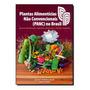 Livro Plantas Alimenticias Nao Convencionais (panc) No Brasi