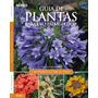 Livro Guia De Plantas Para Uso Paisagístico: Canteiros & Ce