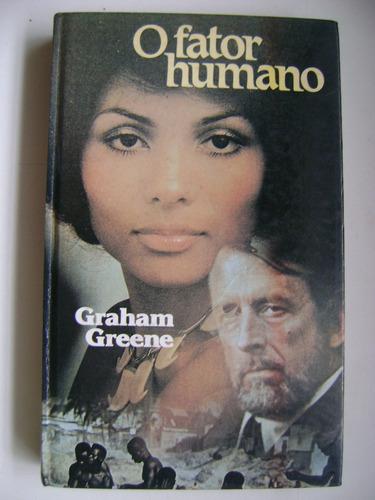 O Fator Humano Graham Greene Original
