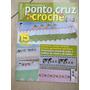 Revista Ponto Cruz E Crochê 15 Panos Toalhas Banho L093
