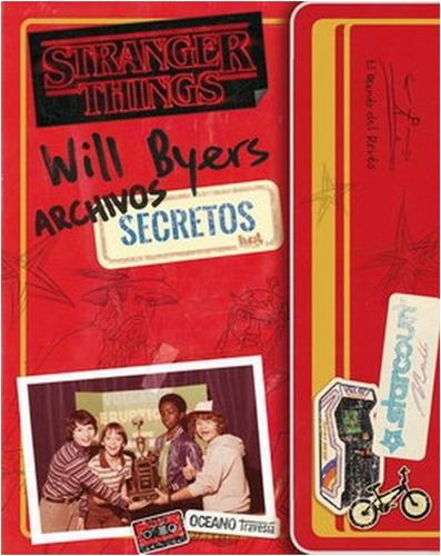 Stranger Things - Archivos Secretos  (libro)