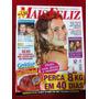 Revista Mais Feliz Adriana Esteves Luma Xuxa Hellen Jabour