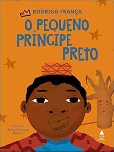 Livro O Pequeno Príncipe Preto Rodrigo França