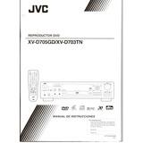 Manual Reproductor Dvd Jvc Xv-d705gd / Xv- D703tn