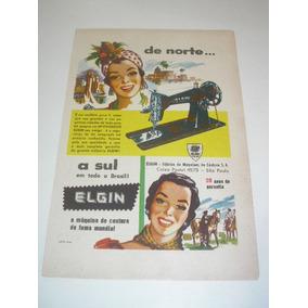 L 290/ Pup50 Propaganda Antiga Máquina De Costura Elgin