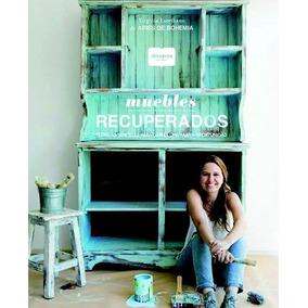 Muebles Recuperados - Maria Virginia Escribano