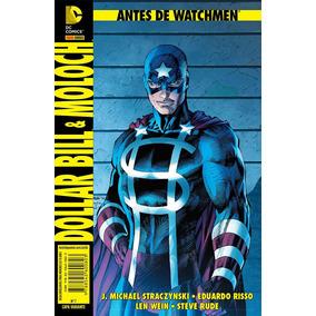 Antes De Watchmen: Dollar Bill & Moloch Nº 7 - Panini (novo)