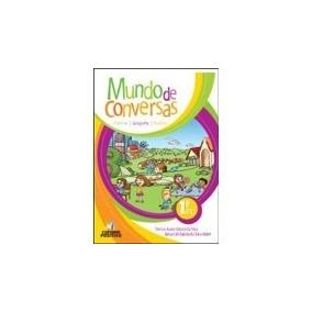 Livro Mundo De Conversas Ciên, Hist,geog 1º Ano Ed: Positivo
