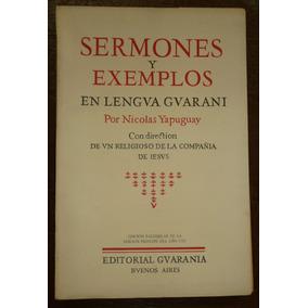 Sermones Y Exemplos En Lengua Guarani Yapuguay Jesuitas