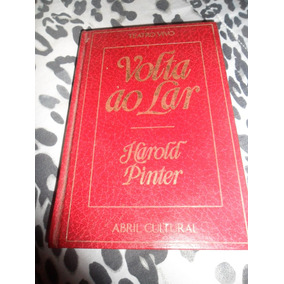 Volta Ao Lar - Harold Pinter (teatro Vivo) Nova Cultural