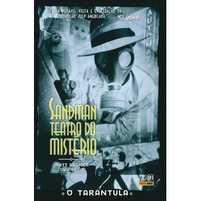 Sandman Teatro Do Mistério Vol 1 O Tarântula Hq Frete 12,00