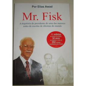 Livro-mr.fisk-por Elias Awad:a Trajetoria