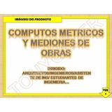 Cómputos Métricos Y Mediciones De Obras (oferta)