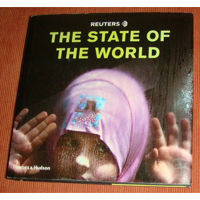 Livro The State Of The World ( Reuters - Inglês )