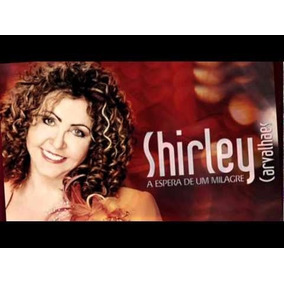 gratis o novo cd de shirley carvalhaes 2011