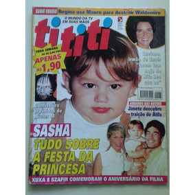 Revista Tititi Nº 47 - Agosto 1999 - Sasha, Xuxa, Szafir