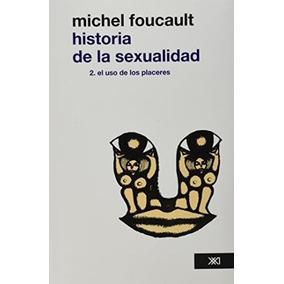 Historia De La Sexualidad 1, 2 , 3 Foucault Michel