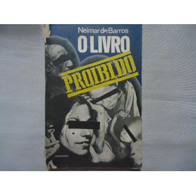 Livro Neimar De Barros O Livro Proibido @@
