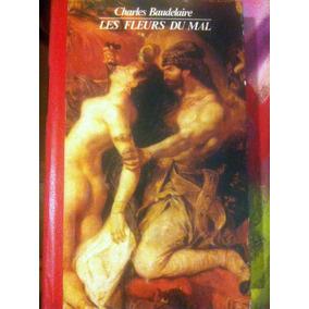 Livro: Les Fleurs Du Mal - Charles Baudelaire