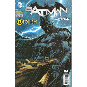 Batman Nº 18 Os Novos 52! Réquiem