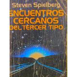Encuentros Cercanos Del Tercer Tipo Por Steven Spielberg