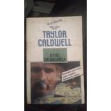 1241e8227 Livro - O Fiel Da Balança - Taylor Caldwell
