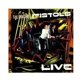 Sex Pistols The Original Pistols Live Lp Punk