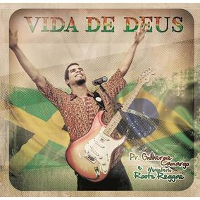 Cd Vida De Deus - Pr. Guilherme Camargo & Roots Reggae