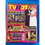 Revista Tvnotas Luis Miguel Aracely Arambula Chantal Andere