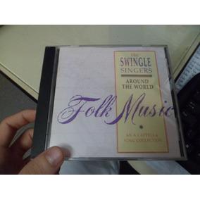 Cd Importado - Folk Songs - The Swingle Singers Frete 10,00