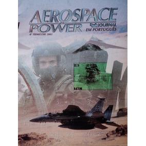 Livro-aerospace Power-1 Trimestre 2001:guerra Do Golfo