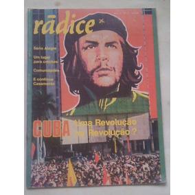 Rádice Cuba Uma Revolução Na Revolução ? Ano 3 - Nº 13