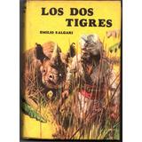 Emilio Salgari Los Dos Tigres
