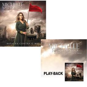 cd michelle nascimento batalha contra o mal playback