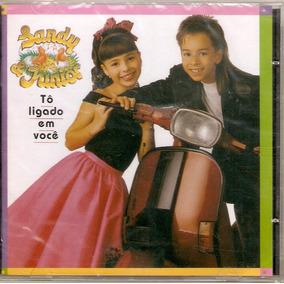 Cd Sandy E Junior - Tô Ligado Em Você - Novo***