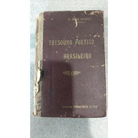 Livro Thesouro Poético Brasileiro - Osório Duque Estrada