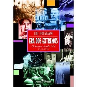Era Dos Extremos Livro Eric Hobsbawm